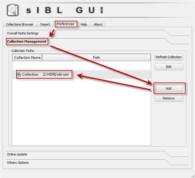 Using the sIBL Collection Path to Load Your HDR Libraries.